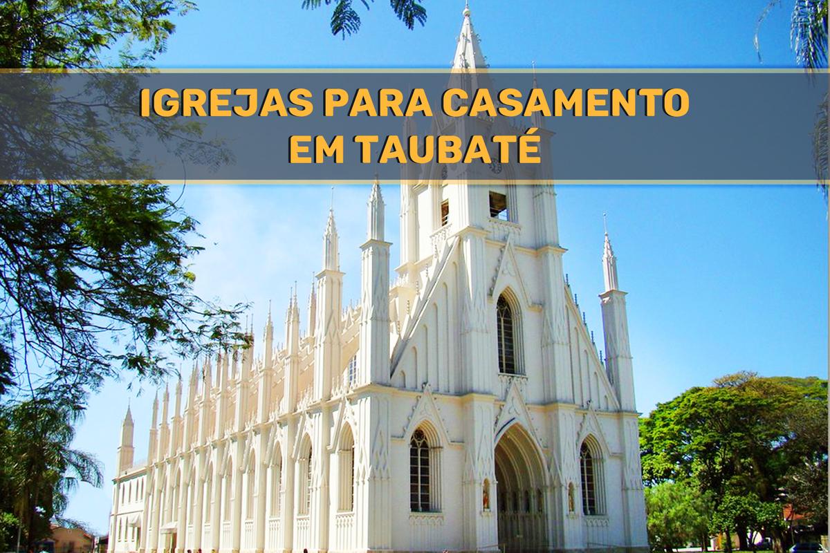 Imagem capa - IGREJAS PARA CASAR EM TAUBATÉ por Eder Rodrigues