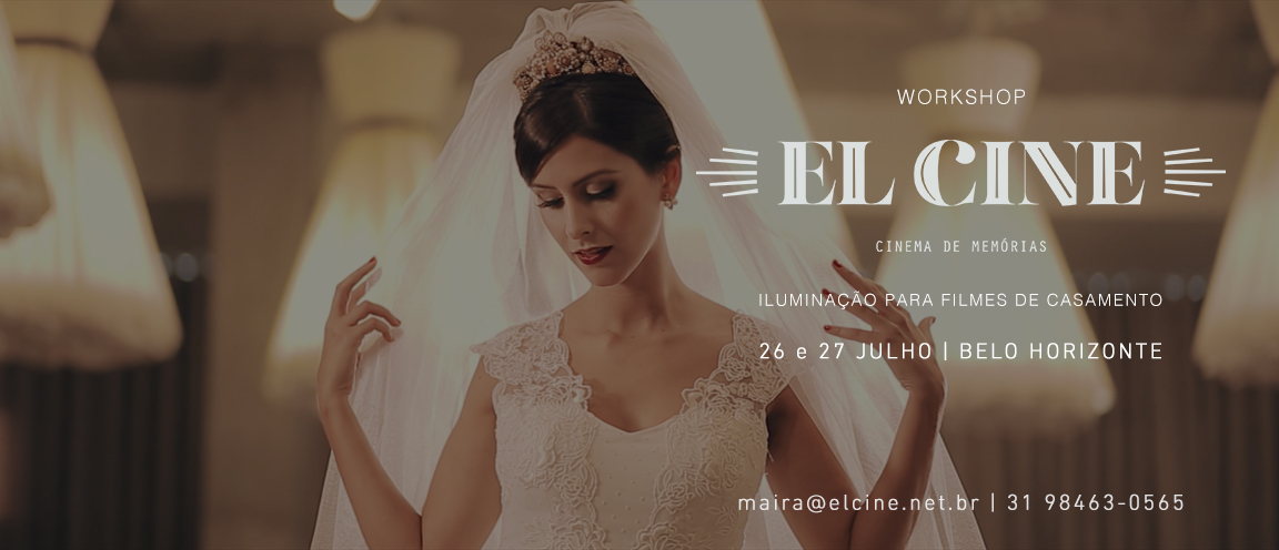 Imagem capa - Workshop El Cine - Iluminação para Filmes de Casamento por Daniel Magalhães