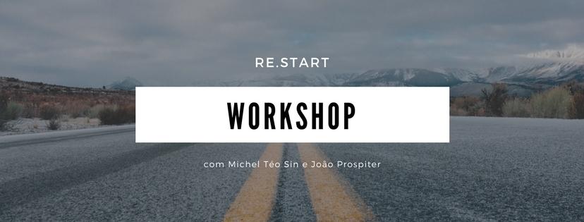 Imagem capa - Re.start: Workshop de Michel Téo Sin e João Prospiter por João Prospiter