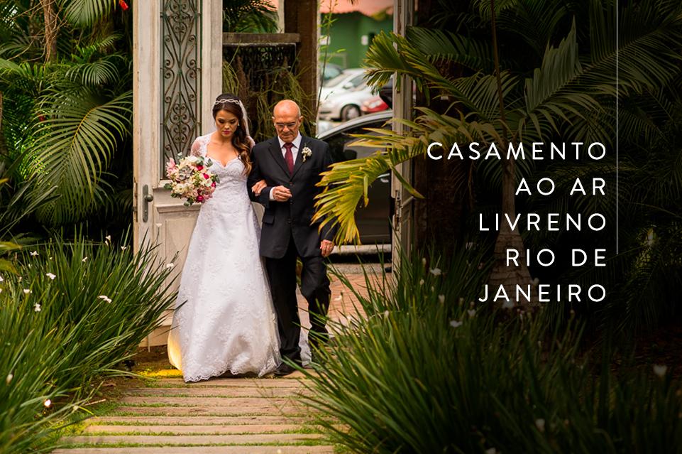 Imagem capa - Casamento ao ar livre no Rio de Janeiro por AYRTON PRATA
