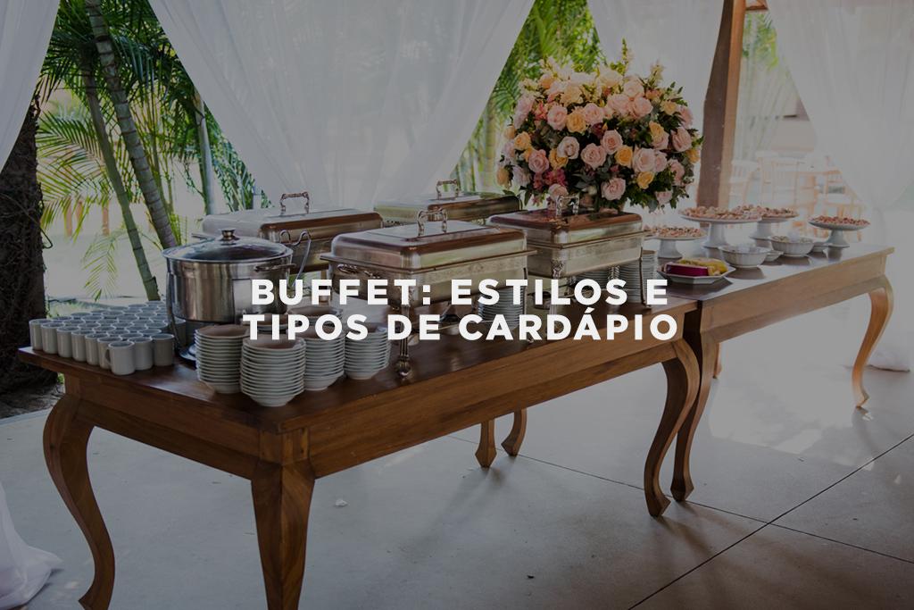 Imagem capa - Buffet: estilos e tipos de cardápio por Gustavo Medeiros