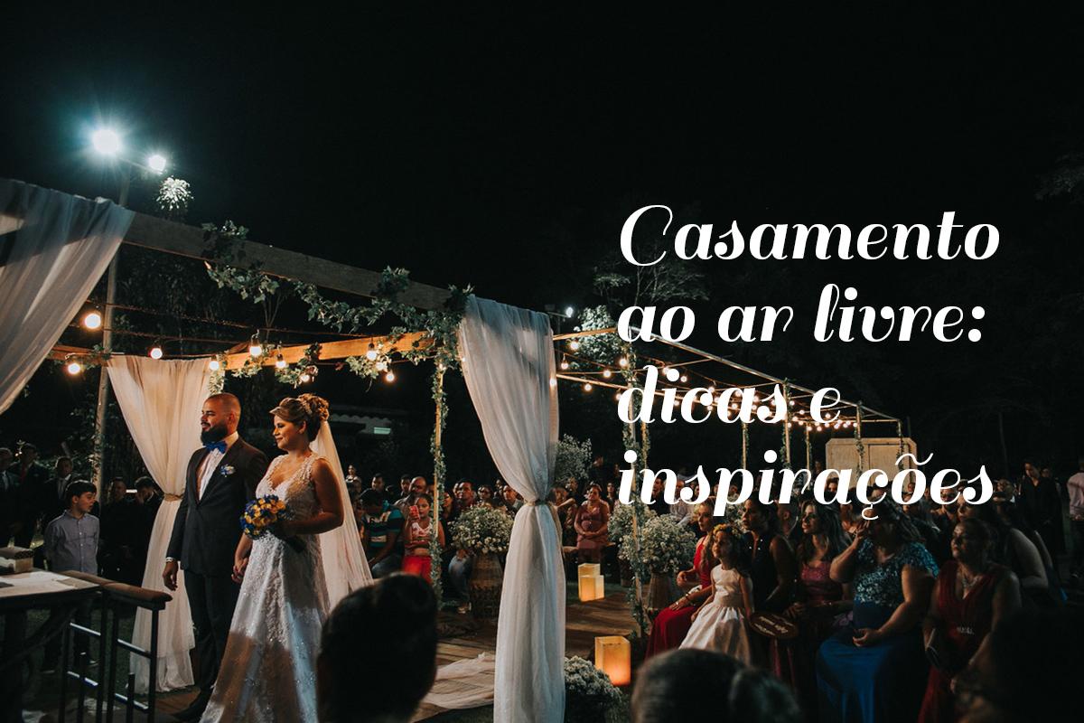 Imagem capa - Casamento ao ar livre: dicas e inspirações por Damelie Fotografia
