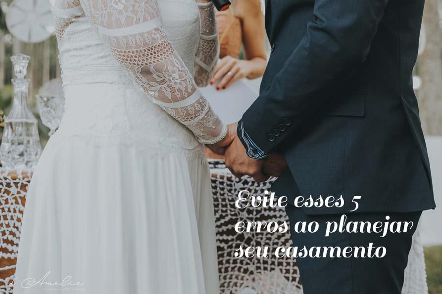 Imagem capa - Evite esses 5 erros ao planejar seu casamento por Damelie Fotografia