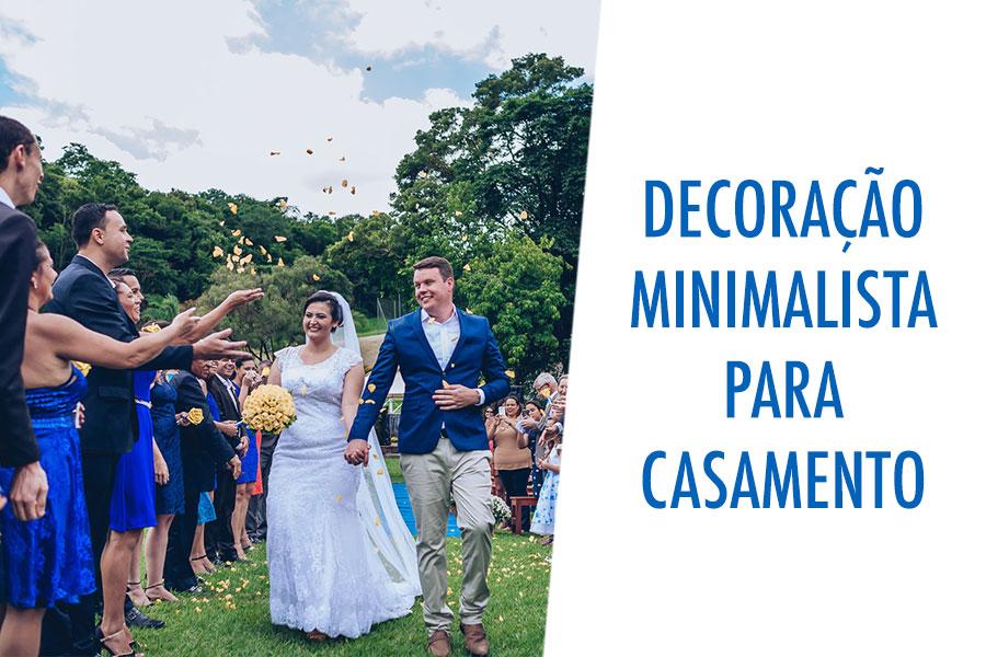 Imagem capa - 5 dicas de decoração minimalista para casamento por Say Cheese Fotografia e Filmagem de Casamento