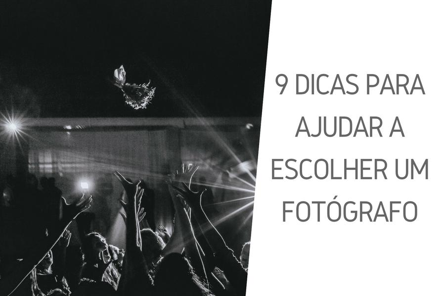 Imagem capa - Infográfico - Como escolher um fotógrafo? 9 dicas essenciais para ajudar você a fazer a escolha certa por Say Cheese Fotografia e Filmagem de Casamento