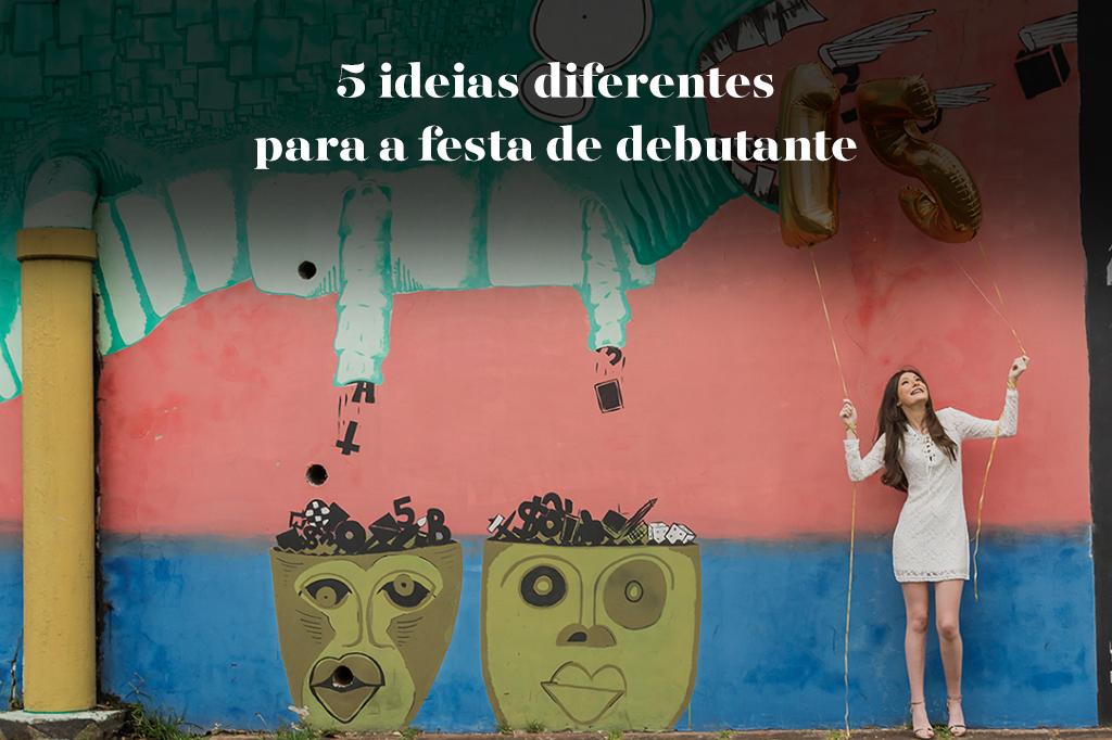 Imagem capa - 5 ideias diferentes para a festa de debutante por Tony Duarte
