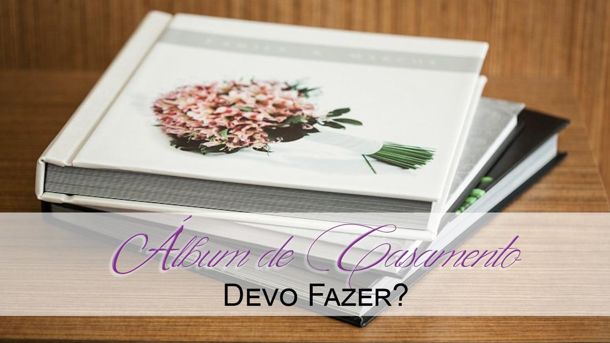 Imagem capa - Com Álbum ou Sem?... Com certeza COM Álbum!!! por Photometria