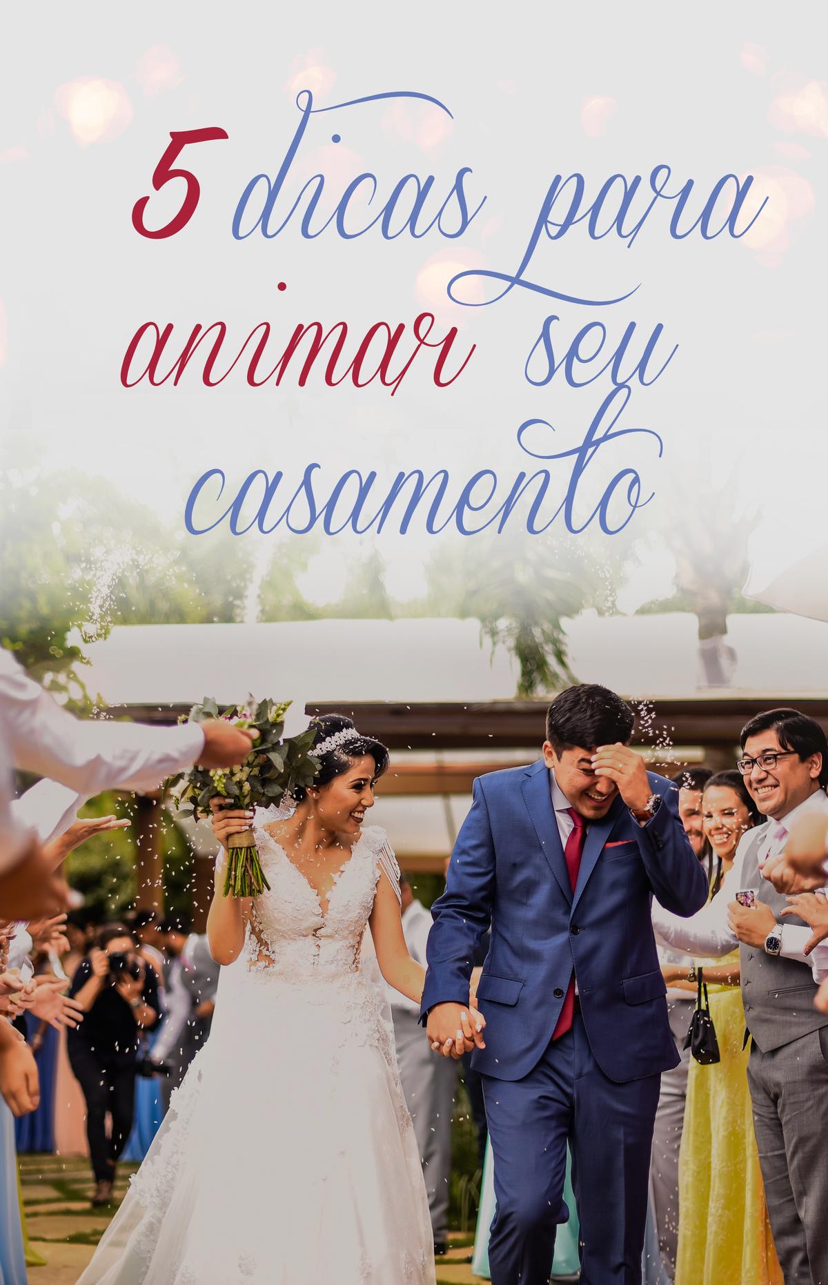 Imagem capa - 5 dicas para animar seu casamento por Augusto Felix