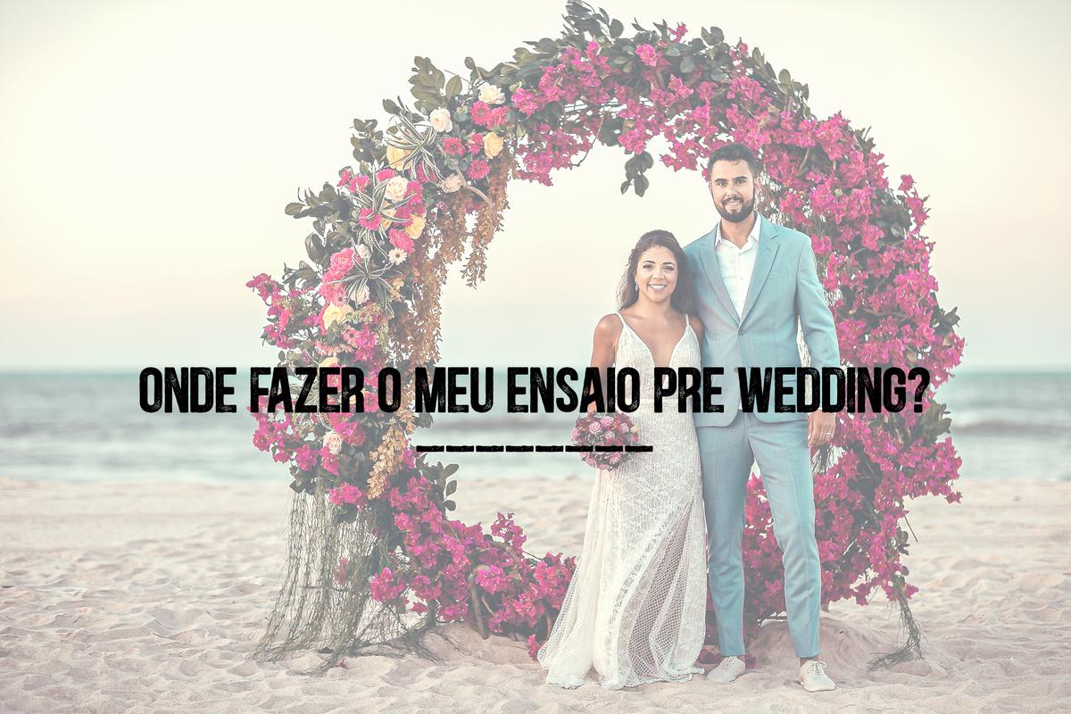 Imagem capa - Onde fazer o meu ensaio Pré Wedding ? por RICARDO LIMA