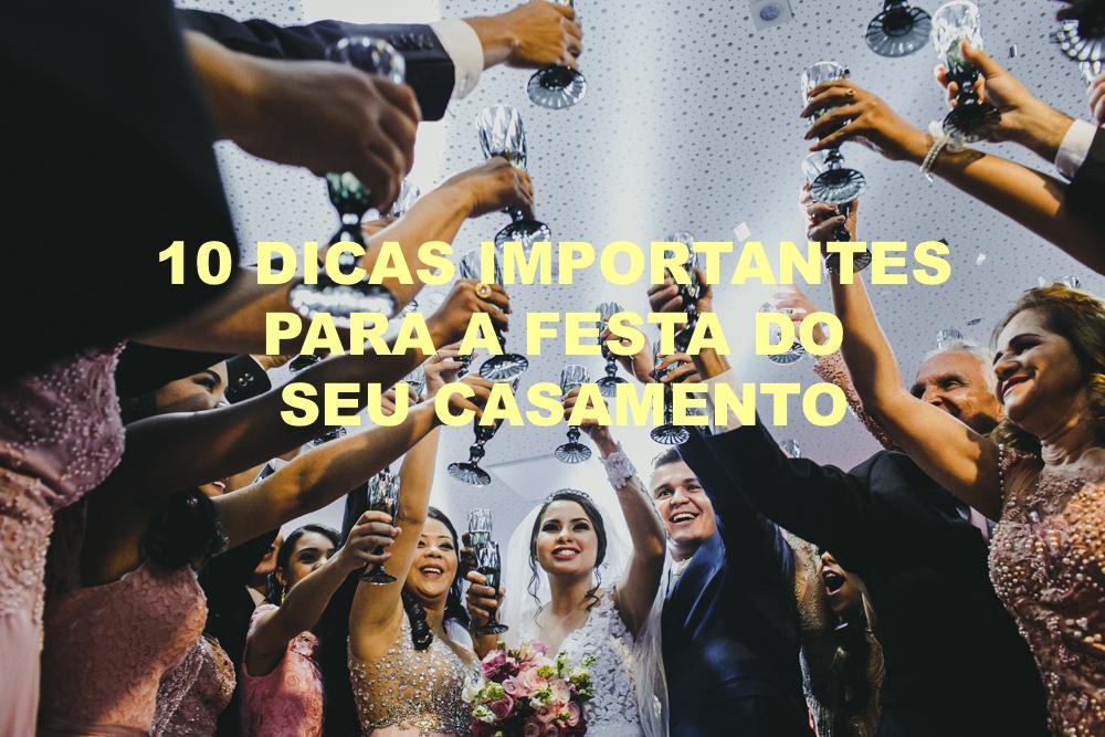 Imagem capa - 10 DICAS IMPORTANTES PARA A FESTA DO SEU CASAMENTO! por Gustavo Neumann