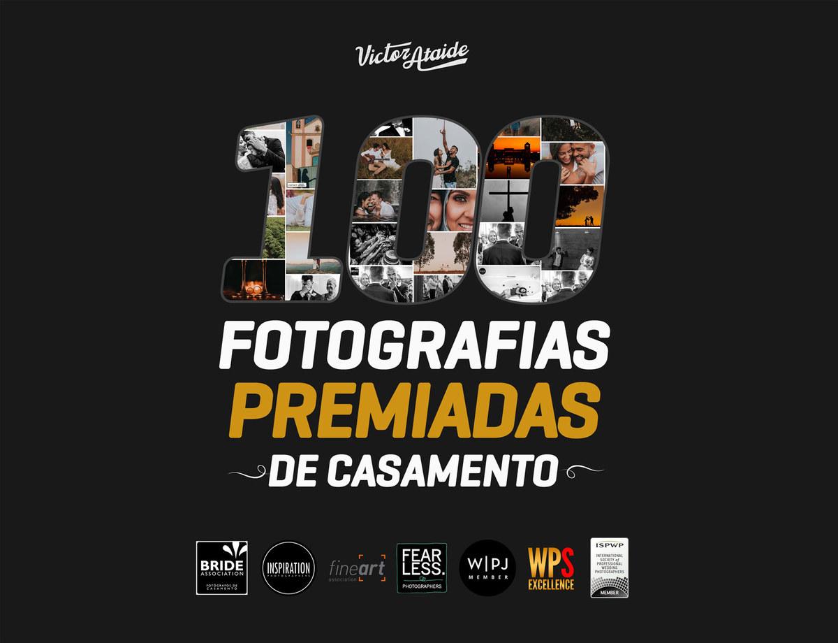 Imagem capa - 100 Fotografias Premiadas de Casamento! por Victor Ataide