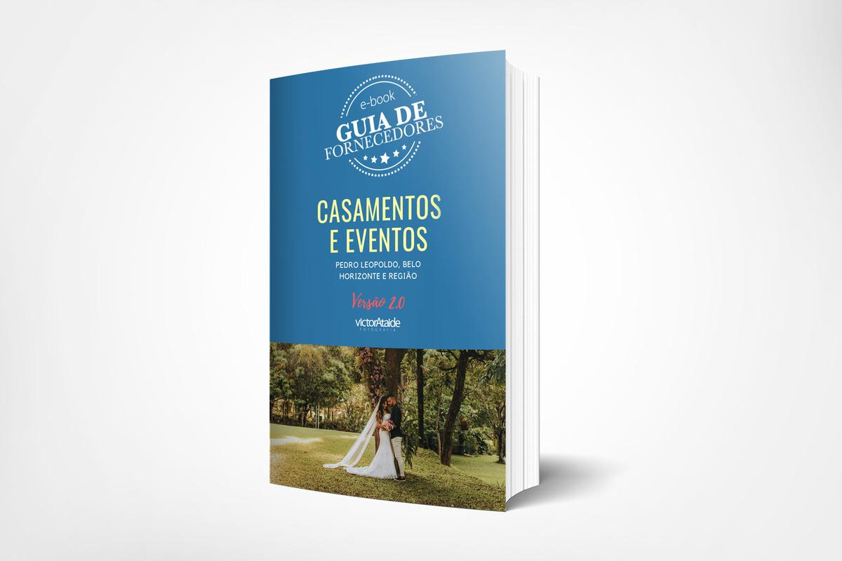 Imagem capa - E-BOOK: GUIA DE FORNECEDORES DE CASAMENTOS E EVENTOS por Victor Ataide