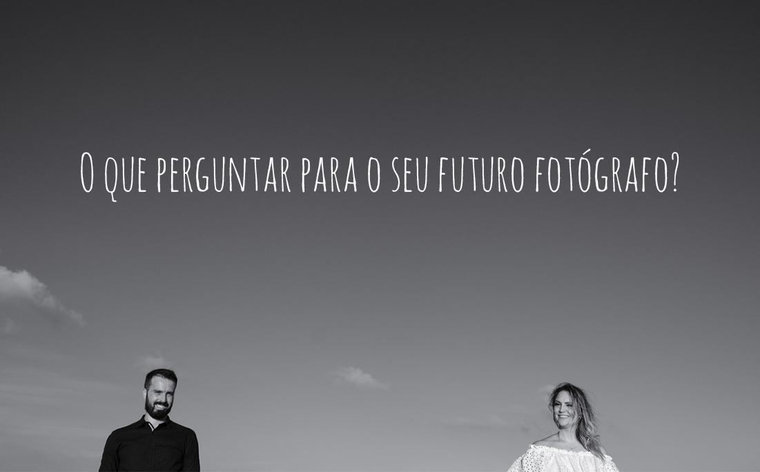 Imagem capa - O que perguntar para o seu futuro Fotógrafo? por Diego Simas| Fotógrafo de Casamentos em Curitiba e Balneário Camboriú