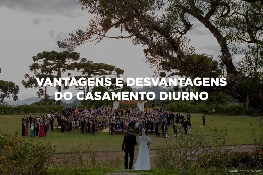 Imagem capa - Vantagens e desvantagens do casamento diurno por Leandro Monteiro