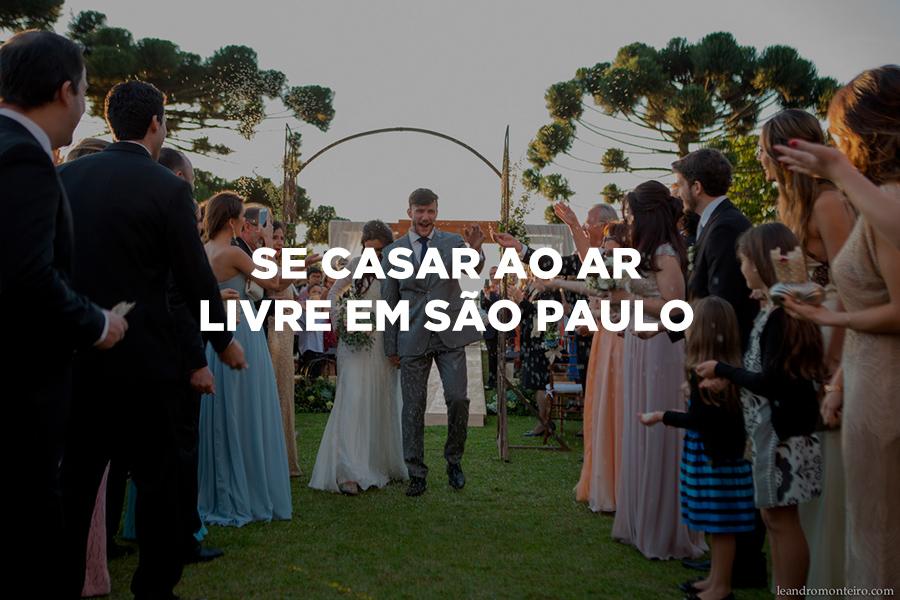Imagem capa - Casamento ao ar livre em SP: onde e como? por Leandro Monteiro