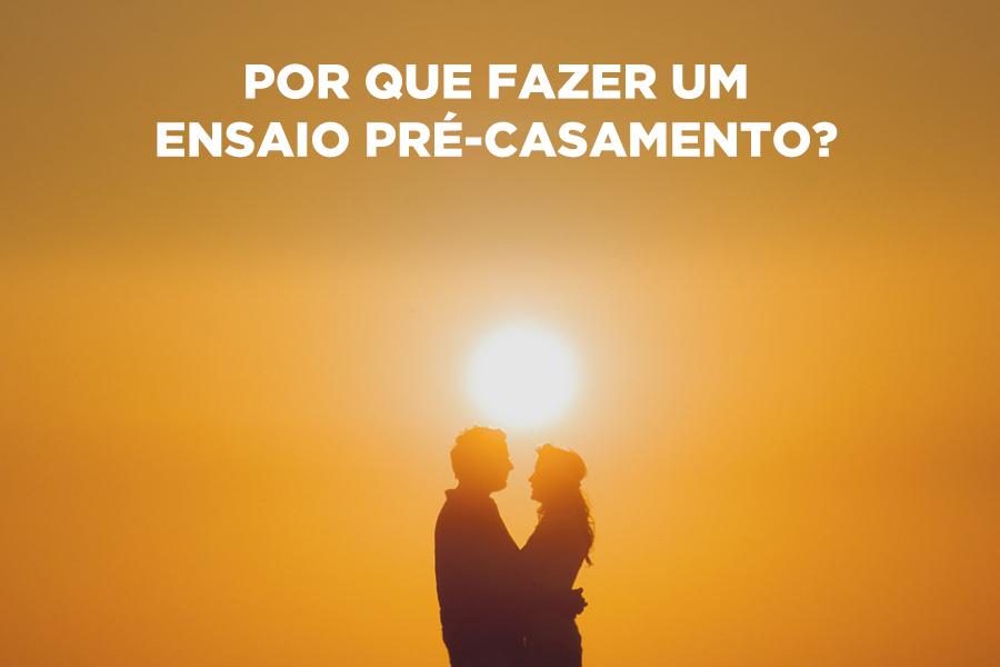 Imagem capa - Por que fazer um ensaio pré-casamento? por Leandro Monteiro