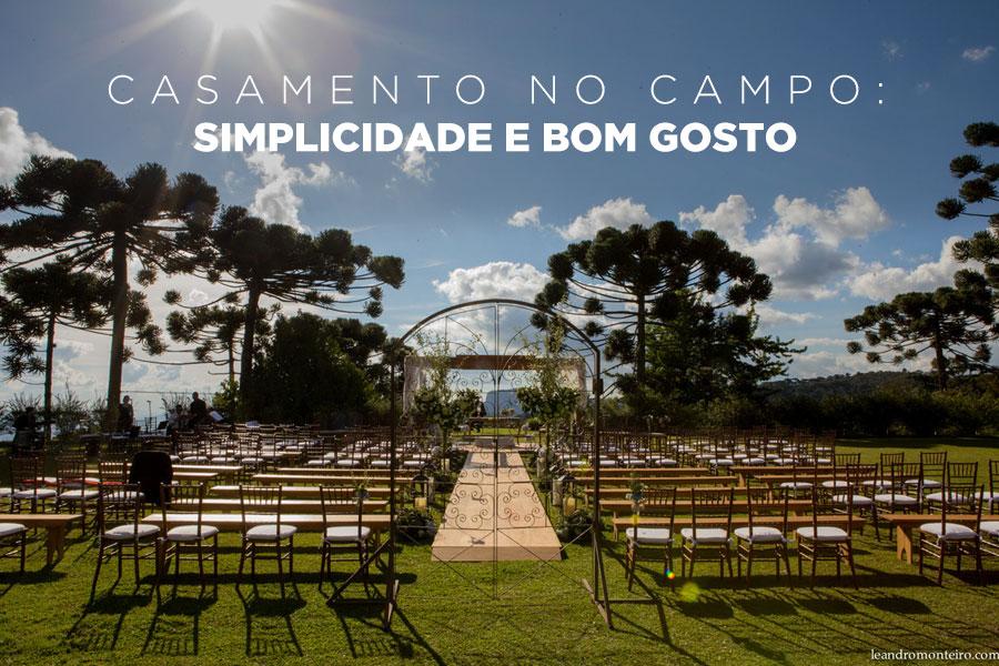 Imagem capa - Casamento no campo: simplicidade e bom gosto por Leandro Monteiro