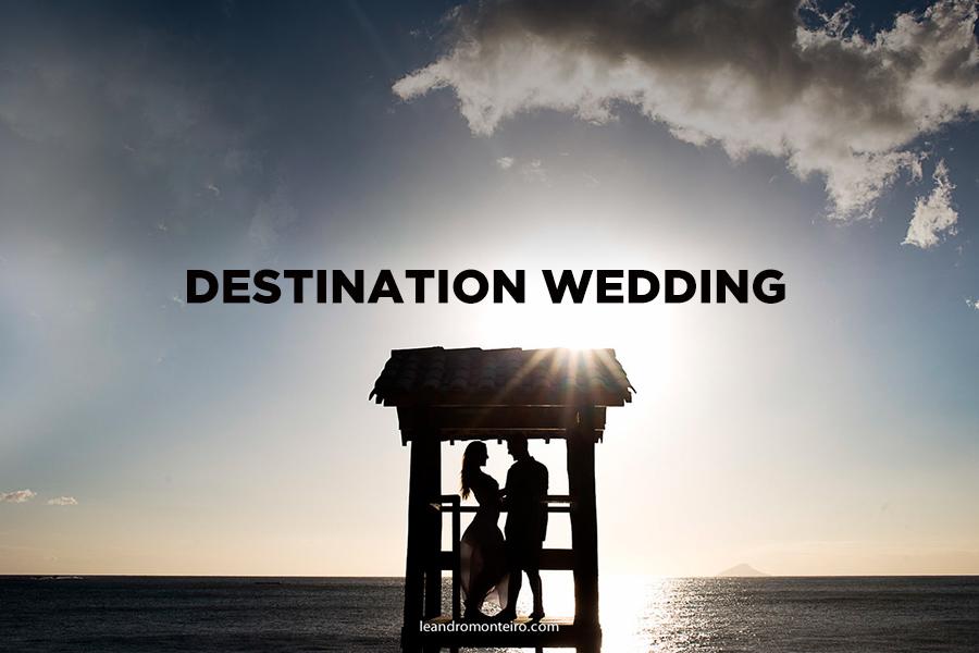 Imagem capa - Viajar para casar: o que é Destination Wedding? por Leandro Monteiro