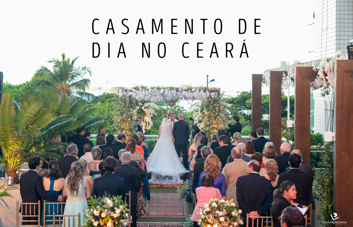 Imagem capa - Casamento durante o dia no Ceará por Paulo e Suzana Figueiredo