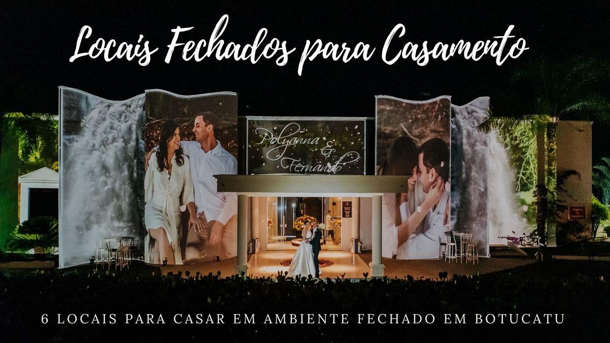 Imagem capa - 6 LOCAIS PARA CASAMENTO EM AMBIENTE FECHADO EM BOTUCATU. por Anderson Carlos da Silva