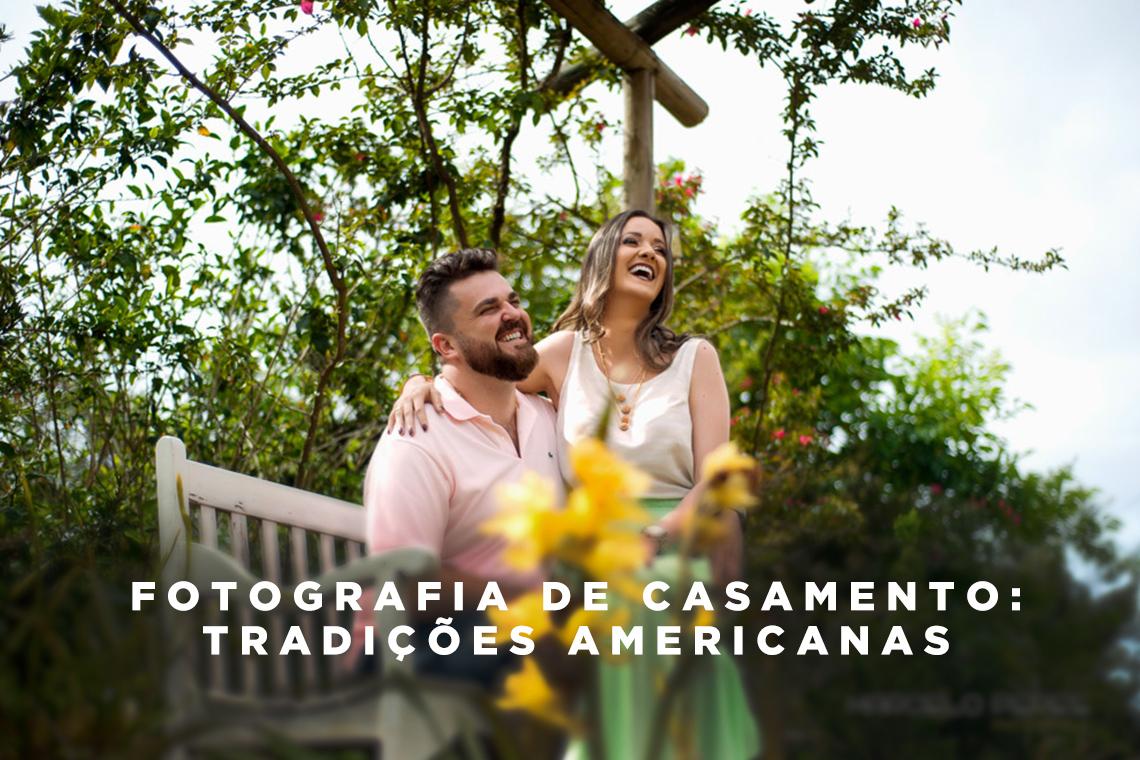 """Imagem capa - Antes do """"yes"""": conheça as tendências americanas para fotografias de casamento por Marcelo Peres"""