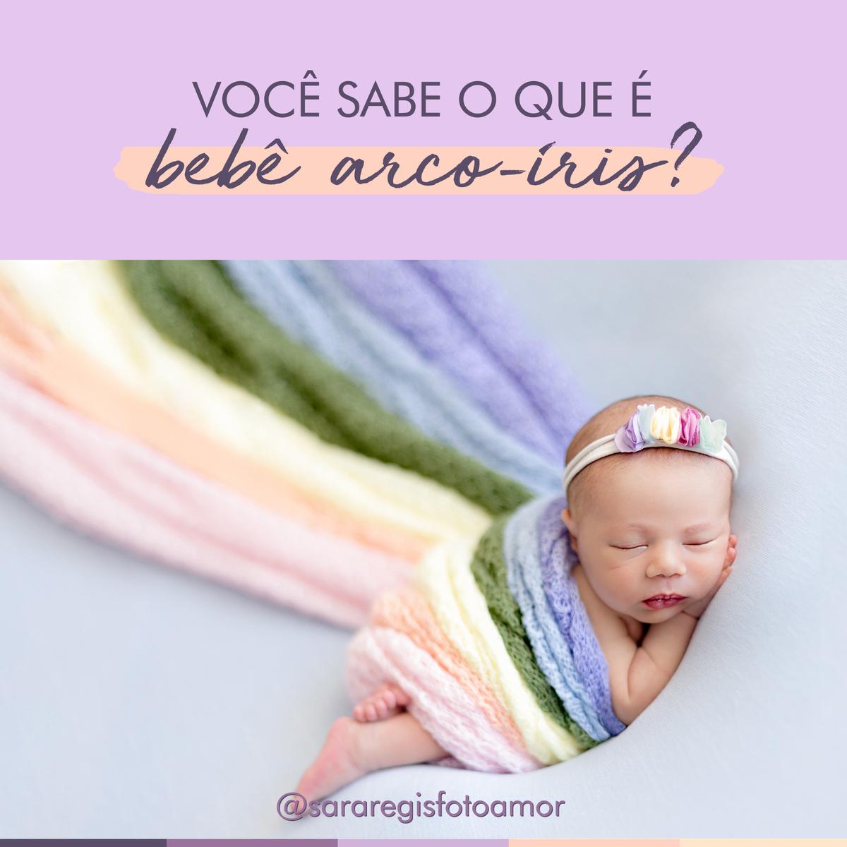 Imagem capa - Você sabe o que é bebê arco-íris? por Sara Regis
