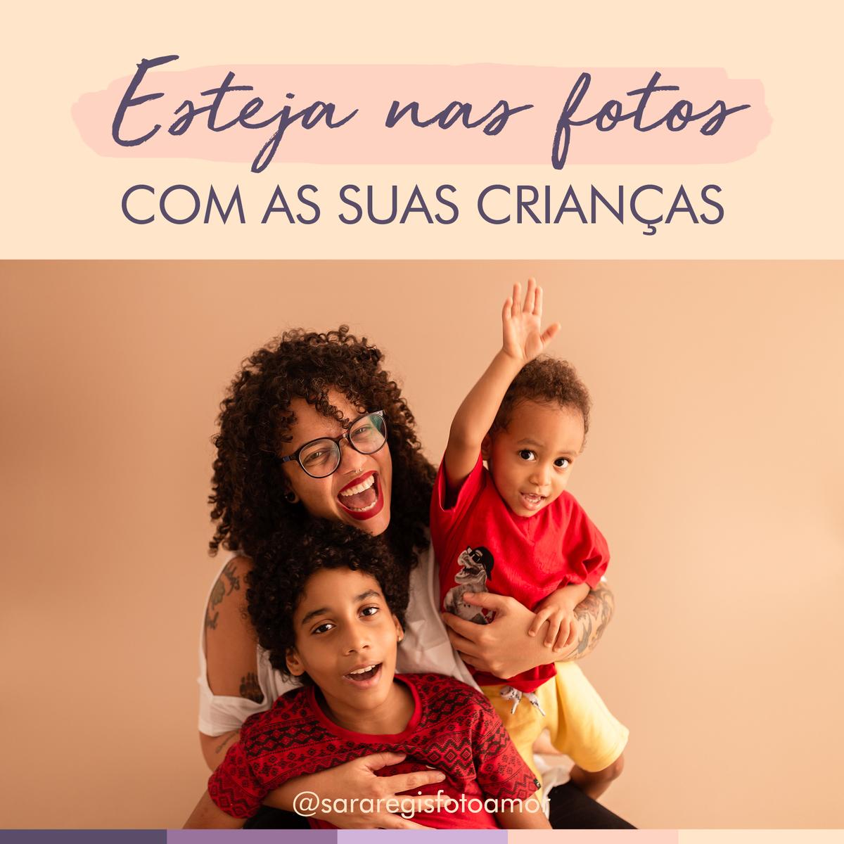 Imagem capa - Esteja nas fotos com as suas crianças por Sara Regis
