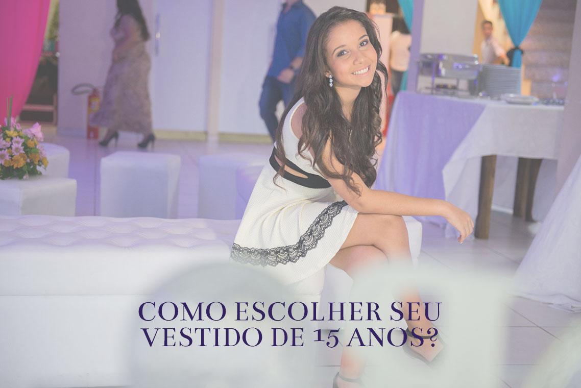 Imagem capa - Dicas para escolher o vestido de debutante dos sonhos! por ROMILDO VICTORINO