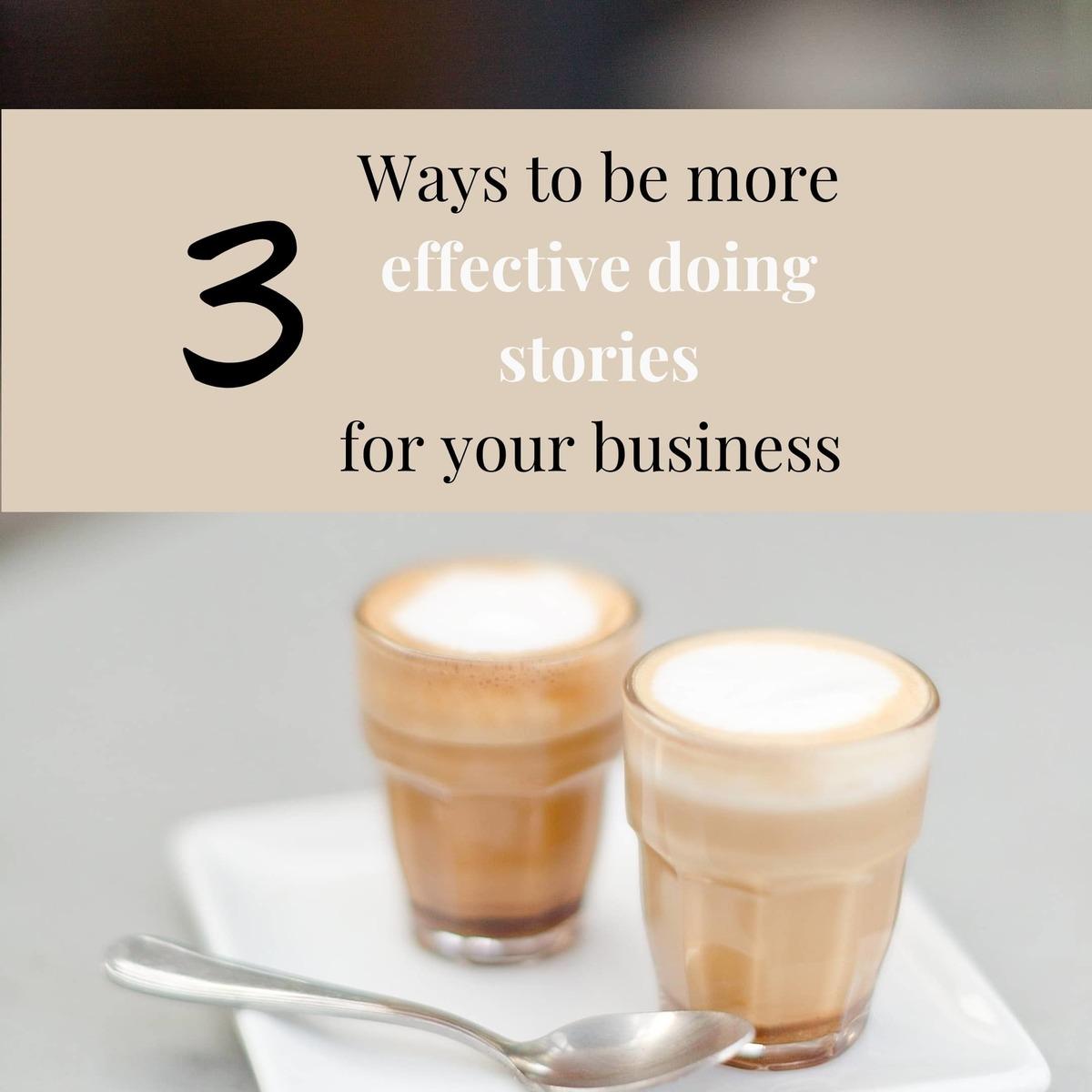 Imagem capa - 3 ways to be more effective doing stories for your business por Joanna Pantigoso