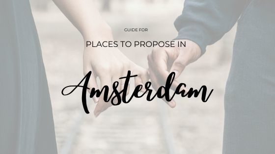 Imagem capa - Amsterdam - Where to pop up the question? - Part 1 por Joanna Pantigoso