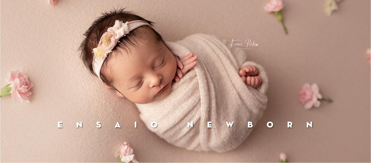 Imagem capa - Investimento - Ensaio Newborn  por Tainá Porto