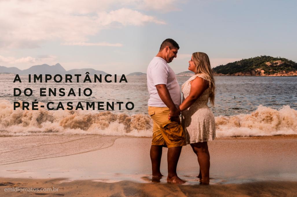Imagem capa - A importância do ensaio pré-casamento por Emidio Michele Matos Mercante