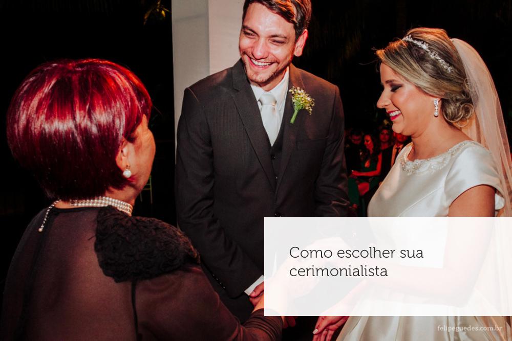 Imagem capa - Como escolher sua cerimonialista por Felipe Guedes