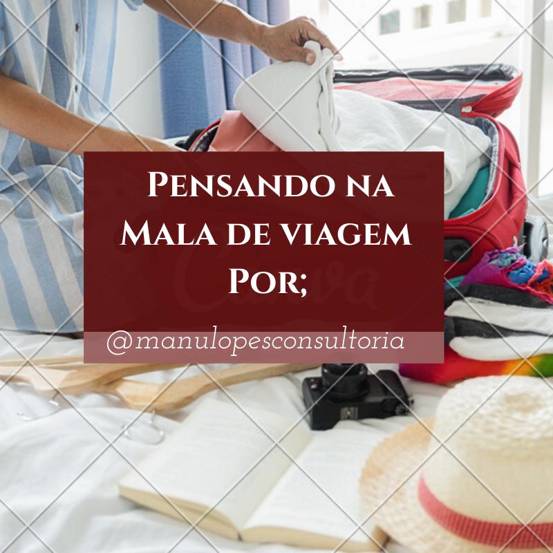 Imagem capa - Dicas para uma Mala de Viagem sem estresse  por Manu Lopes