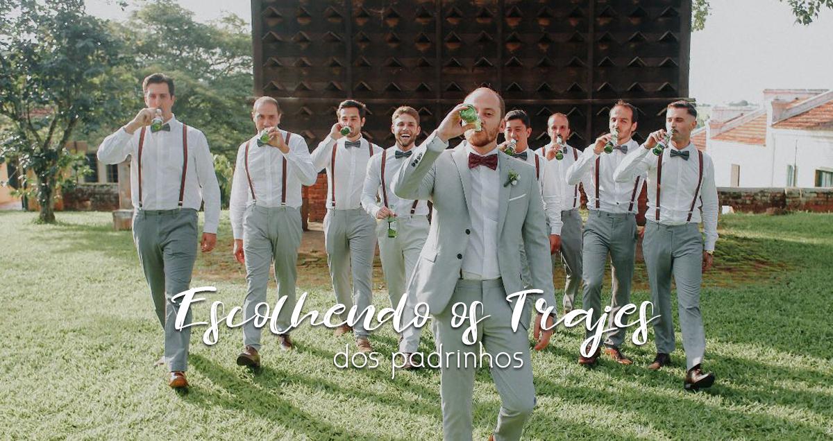 Imagem capa - Escolhendo os trajes dos padrinhos por Luiz Mazinho