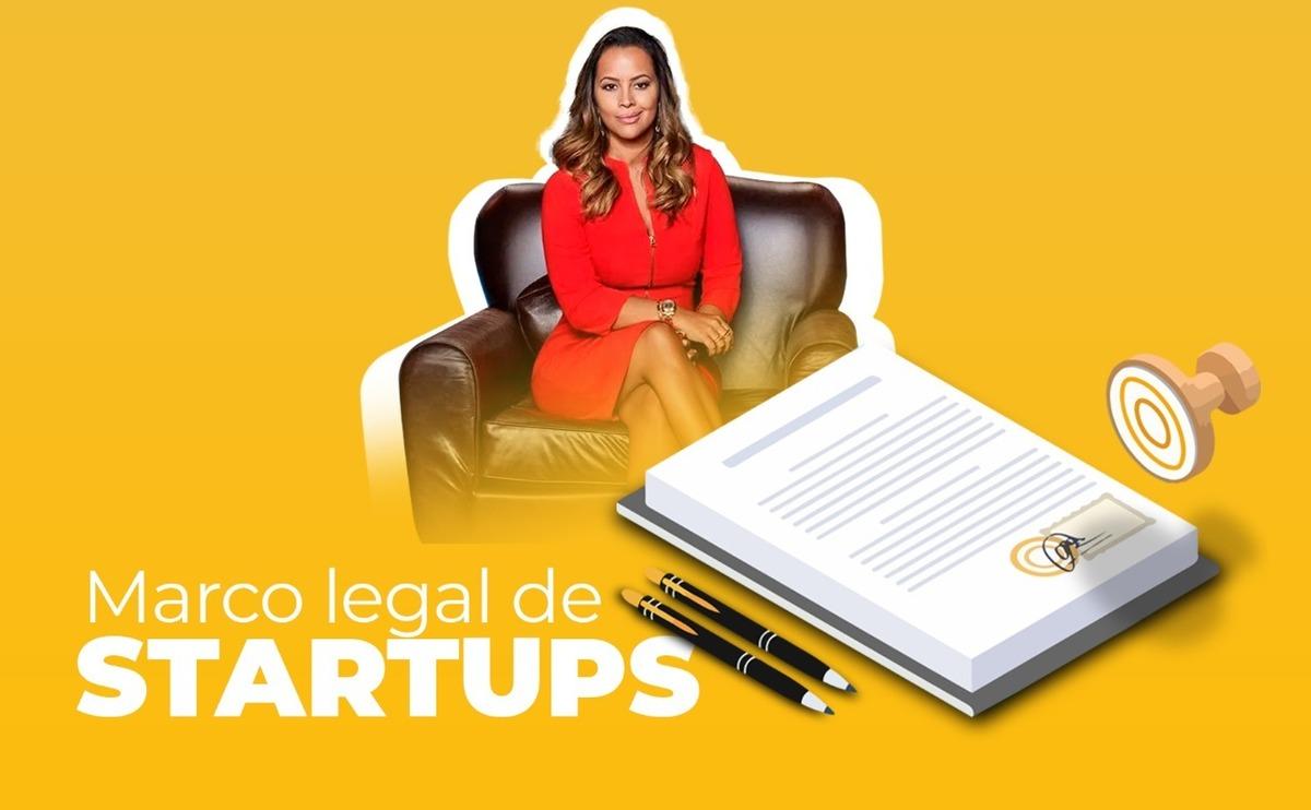 Imagem capa - Marco Legal das Startups - Entenda como isso afeta os investimentos em Startups por Camila Farani