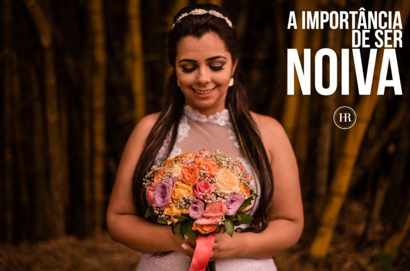 Imagem capa - A importância de ser Noiva por Histórias Reais