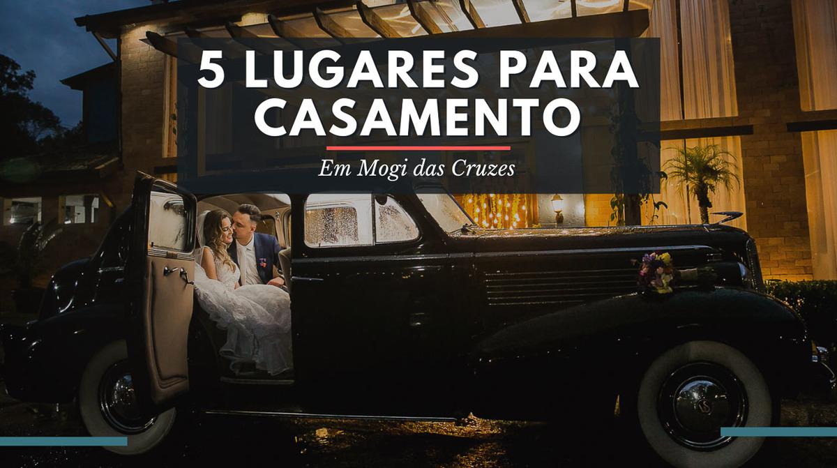 Imagem capa - 5 Lugares para casamento em Mogi das Cruzes por Photolima Fotografia de Casamento