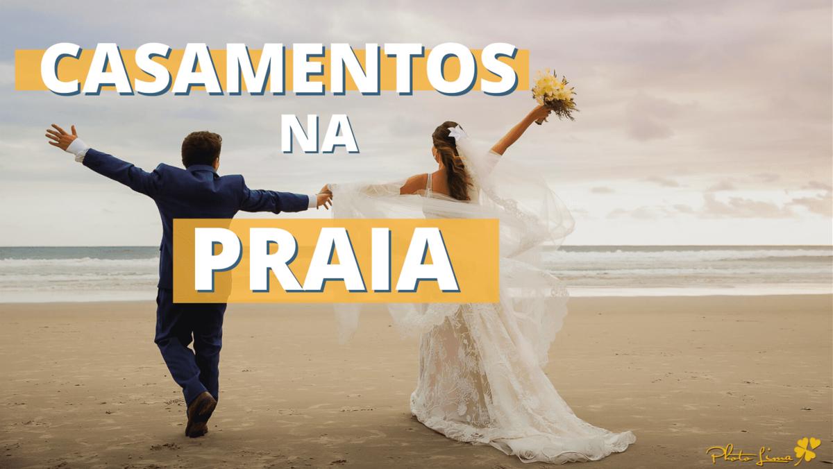 Imagem capa - Casamentos na Praia por Photolima Fotografia de Casamento