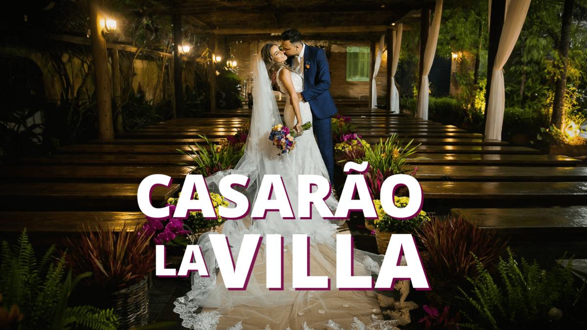 Imagem capa - Casamentos no Casarão La Villa por Photolima Fotografia de Casamento