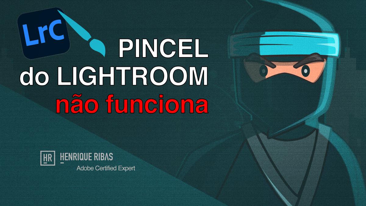 Imagem capa - Meu pincel do Lightroom parou de funcionar por Henrique Ribas Viana de Carvalho