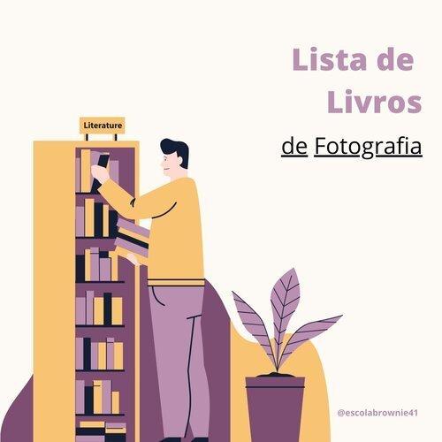 Imagem capa - Livros sobre Fotografia para Ler na Quarentena (ou depois dela) por Brownie41