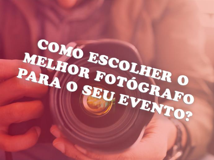 Imagem capa - COMO ESCOLHER O MELHOR FOTÓGRAFO PARA O SEU EVENTO? por Cléver Freitas