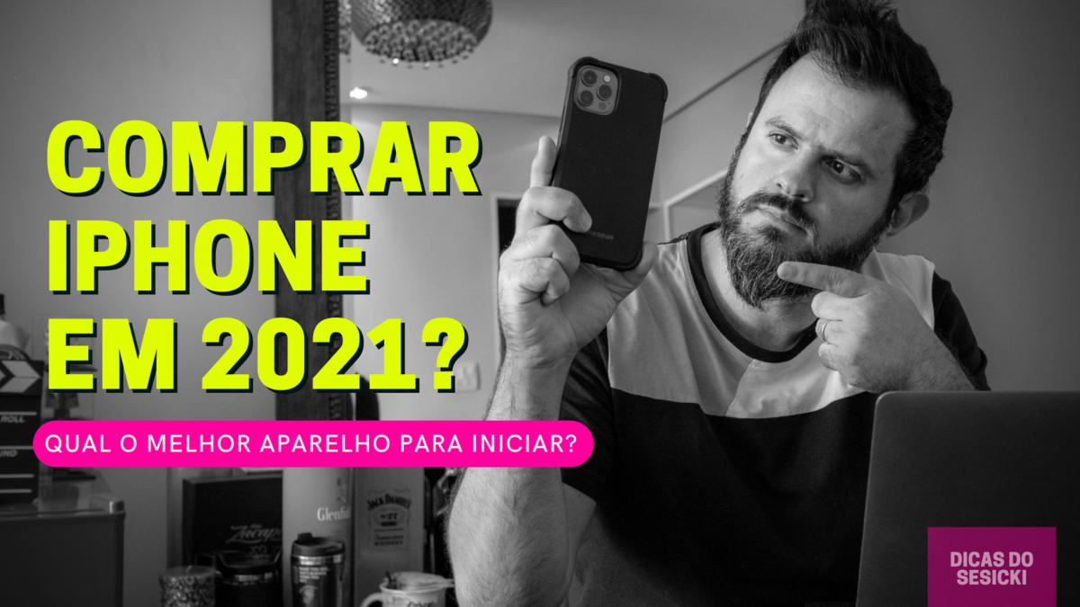 Imagem capa - Seu primeiro celular? Qual iPhone comprar? por Renan Sesicki Alves