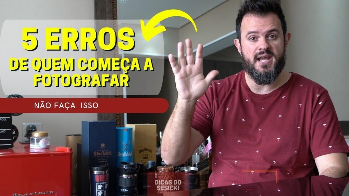 Imagem capa - 5 ERROS DE QUEM COMEÇA NA FOTOGRAFIA por Renan Sesicki Alves