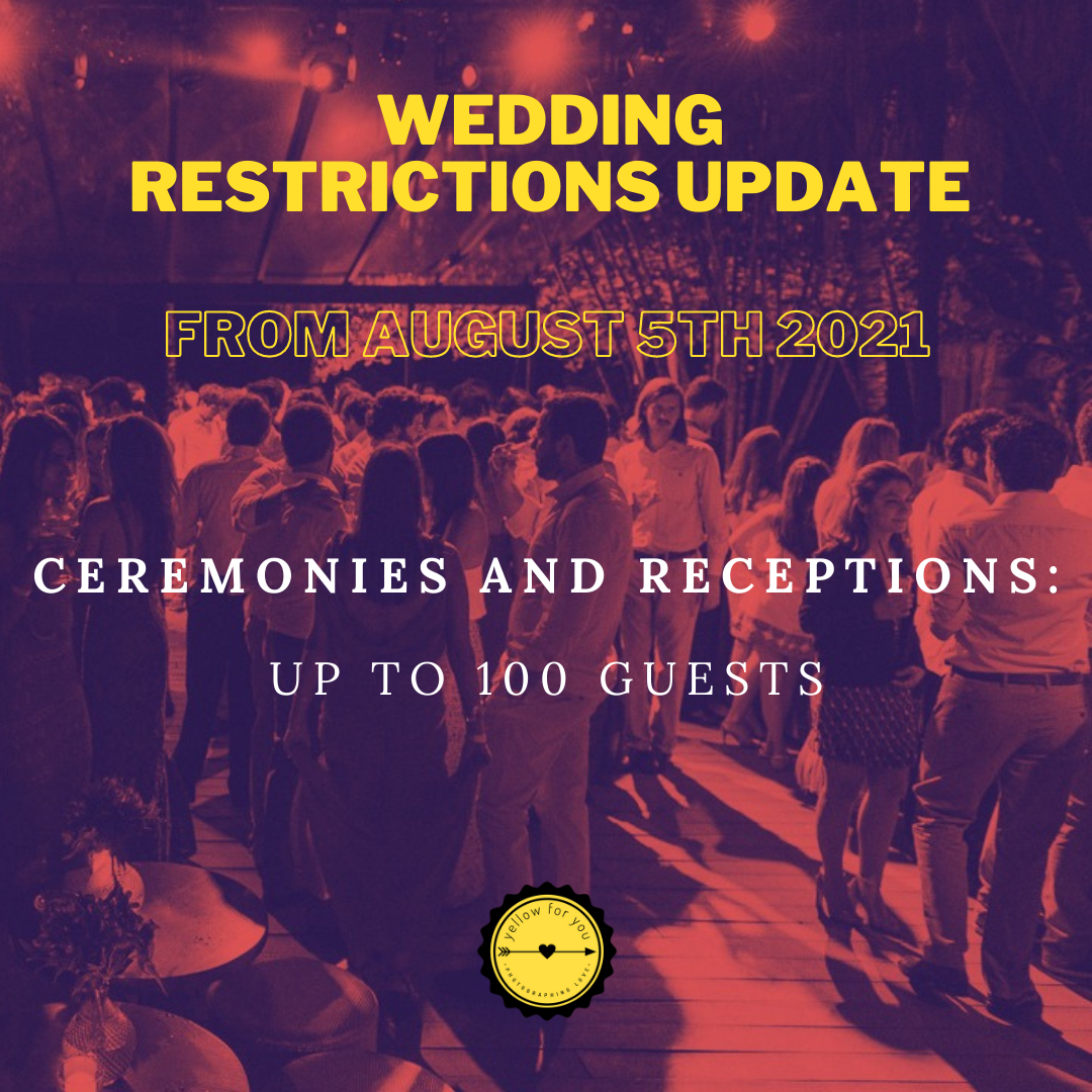 Imagem capa - Wedding restrictions Update (it will increase to 100 from 5 August) por yellow for you