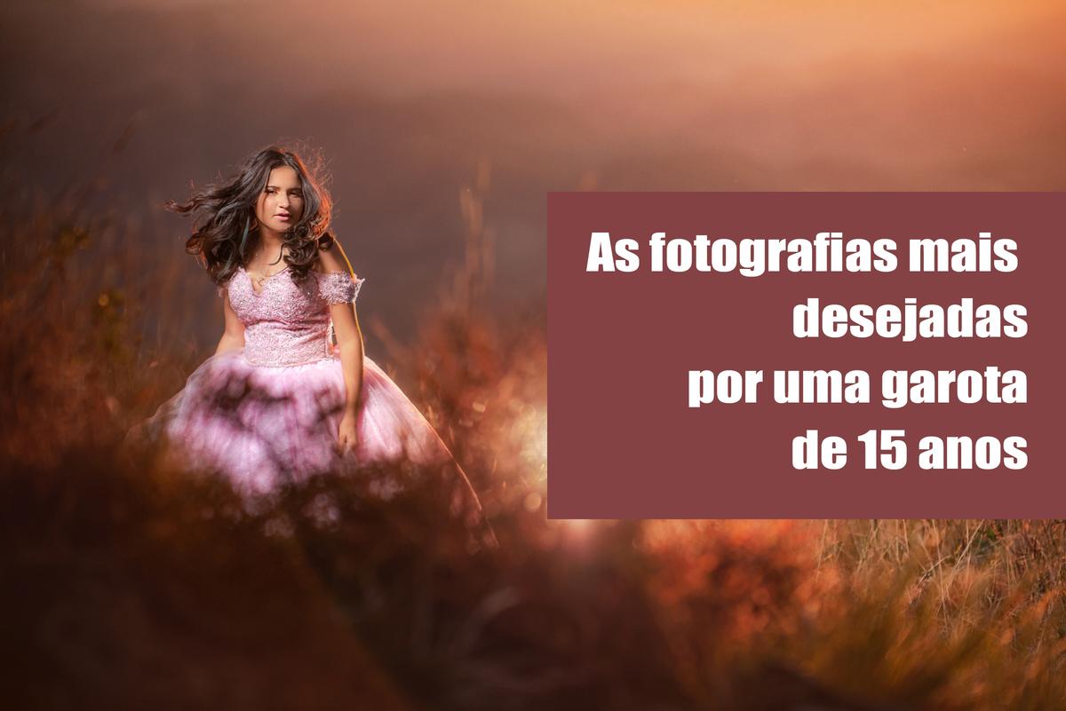 Imagem capa - As fotos mais desejadas por uma garota de 15 anos. por Alberto Martinez