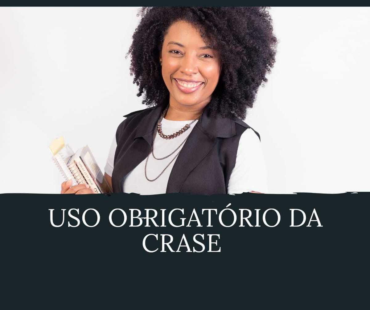Imagem capa - Uso Obrigatório da Crase por Andrea Correa