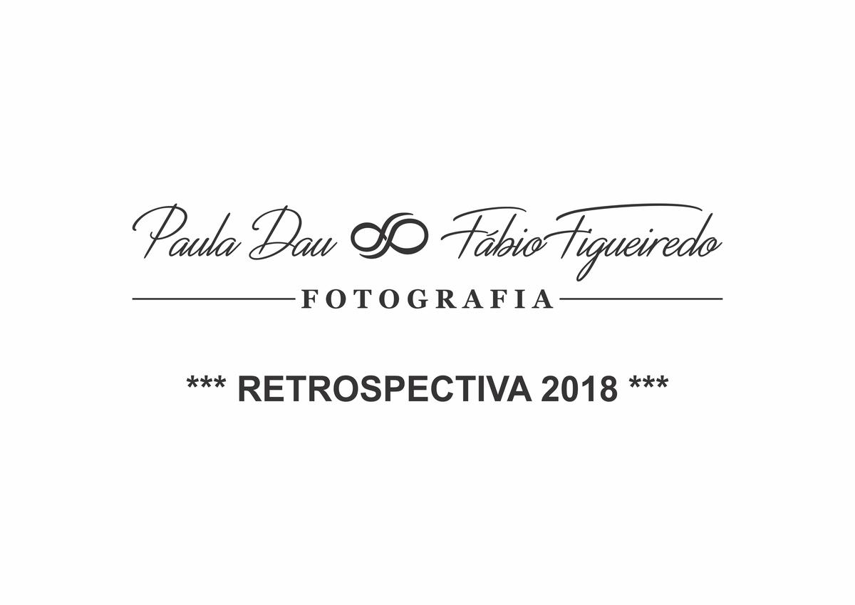 Imagem capa - Retrospectiva 2018. por Paula e Fábio Fotografia