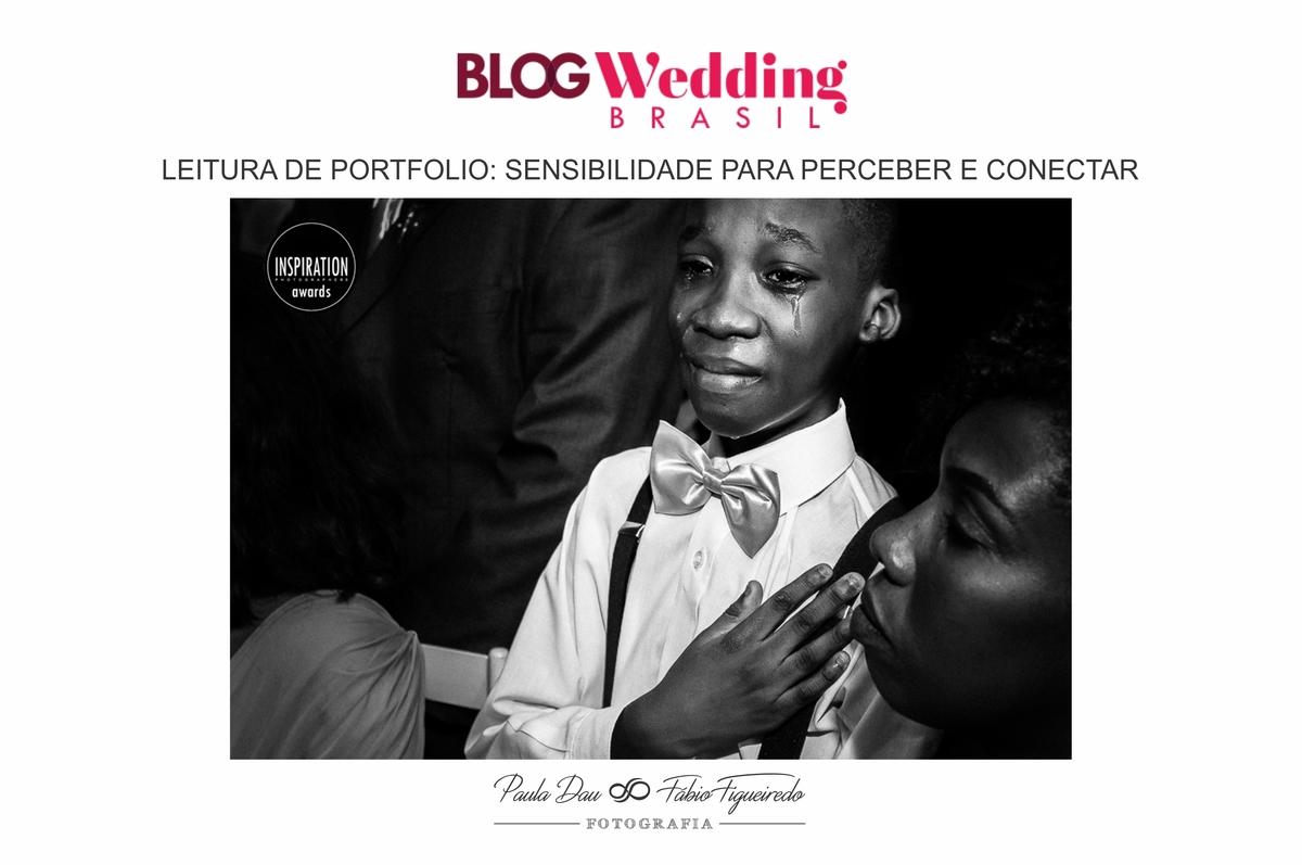 Imagem capa - Blog Wedding Brasil faz elogio a fotografia de Paula Dau. por Paula e Fábio Fotografia